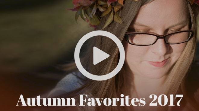 AutumnFavorites2017-Blog